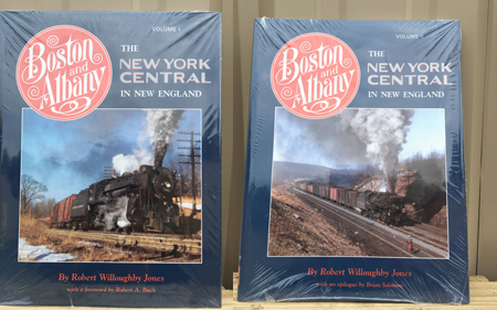 Boston & Albany: The New York Central in New England, Vol I & II