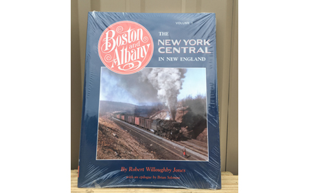 Boston & Albany: The New York Central in New England, Vol II