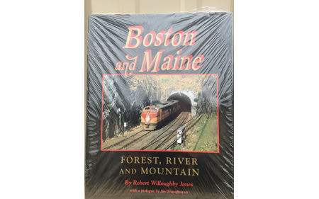 Boston & Maine: Forest, River and Mountain